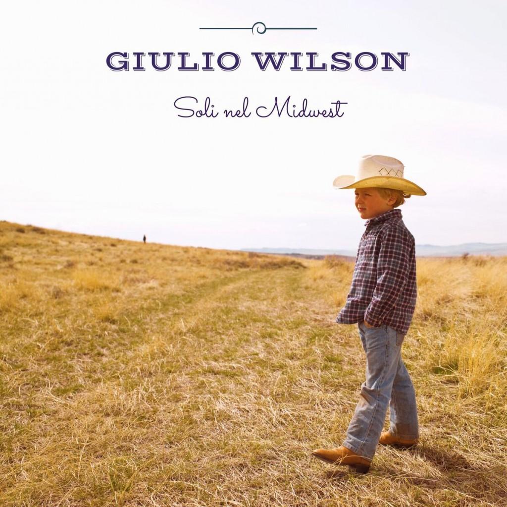 """Giulio Wilson, """"Soli nel Midwest"""": la recensione"""