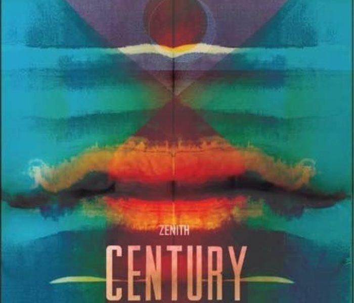 "Century, ""Zenith"": la recensione"