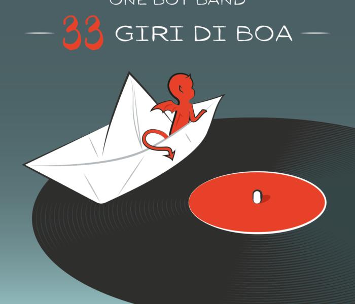 """One Boy Band, """"33 giri di boa"""", la recensione"""