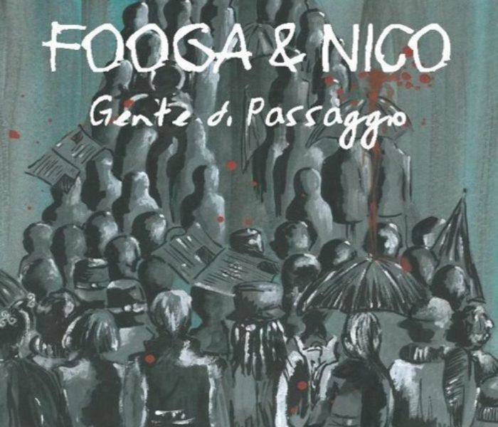 """Fooga & Nico, """"Gente di passaggio"""": la recensione"""