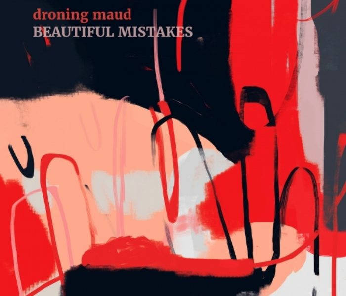 """Droning Maud, """"Beautiful Mistakes"""": la recensione"""