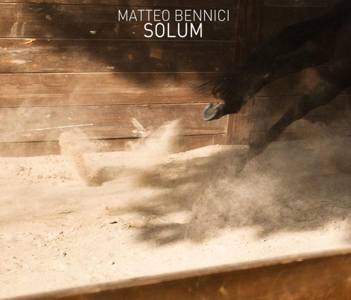 """Matteo Bennici, """"Solum"""": recensione e streaming"""