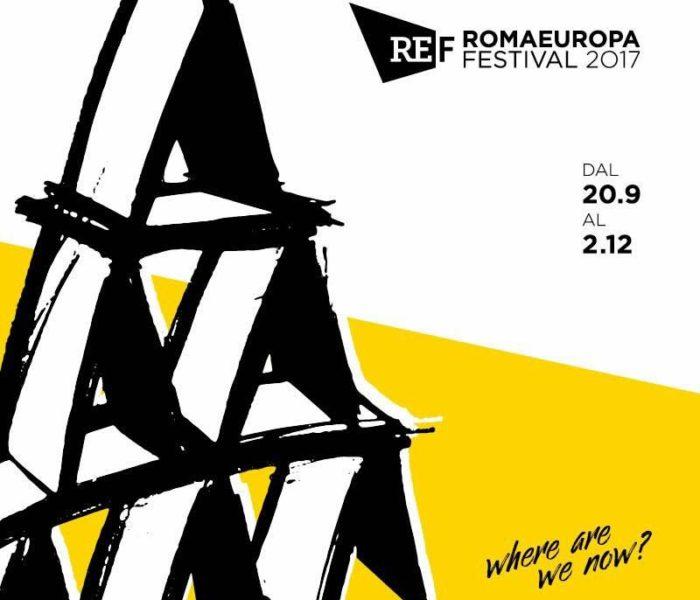 Romaeuropa Festival 2017: presentata la nuova edizione, dal 20 settembre al 2 dicembre