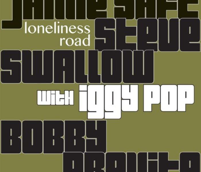"""Saft, Previte, Swallow e Iggy Pop: ecco """"Loneliness Road"""""""