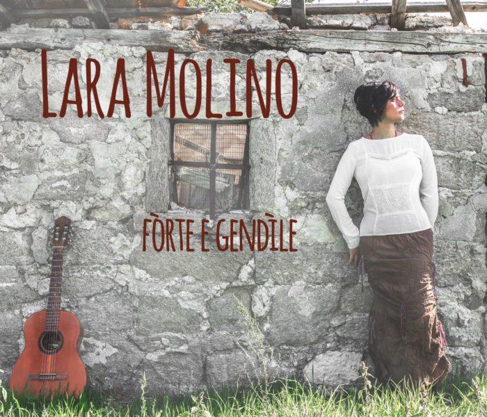 "Lara Molino: ""Fòrte e gendìle"" in anteprima streaming"