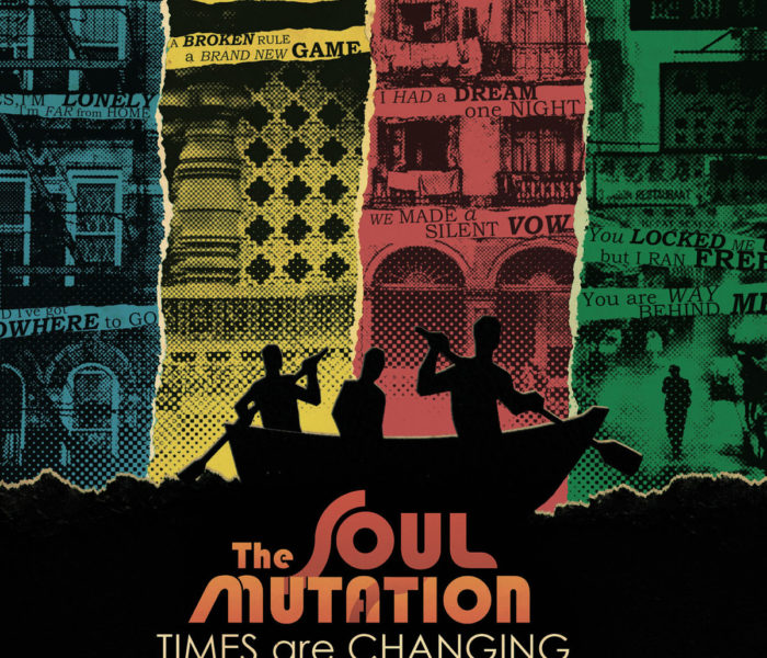"""The Soul Mutation, """"Times Are Changing"""": la recensione"""
