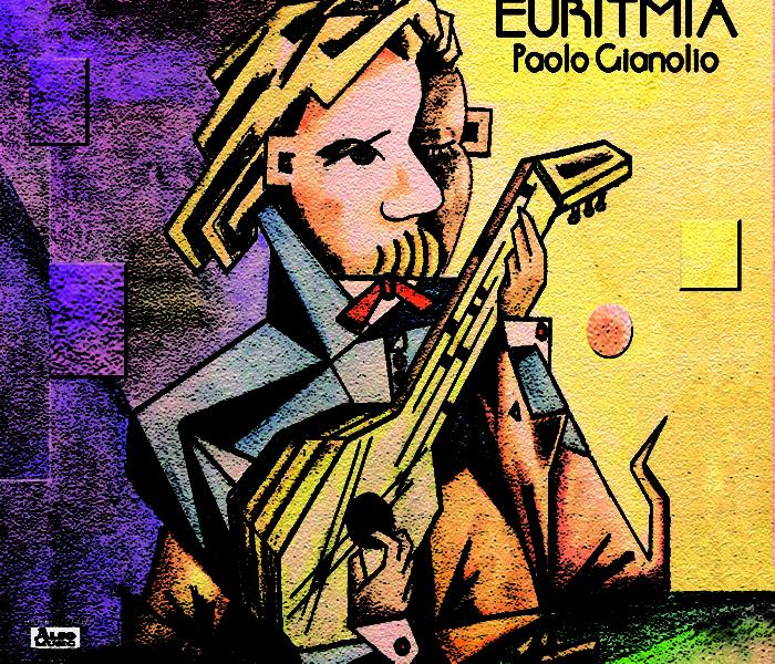 """Paolo Gianolio, """"Euritmia"""": la recensione"""