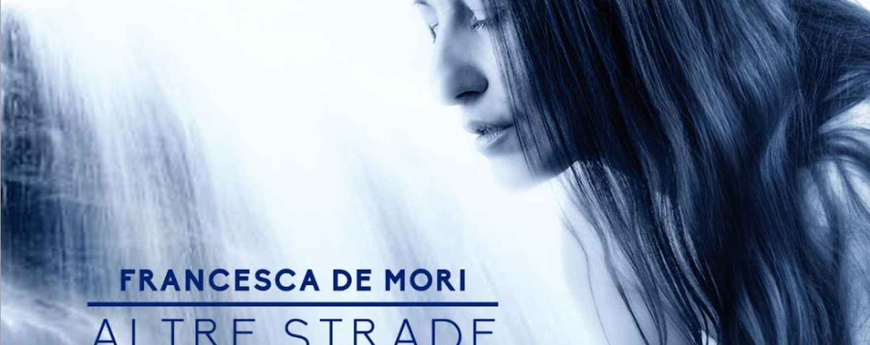 "Francesca De Mori, ""Altre strade"": la recensione"