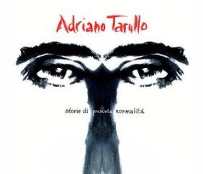"""Adriano Tarullo, """"Storie di presunta normalità"""": la recensione"""