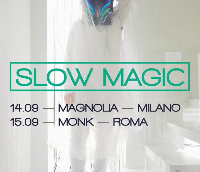 Slow Magic in Italia per due date