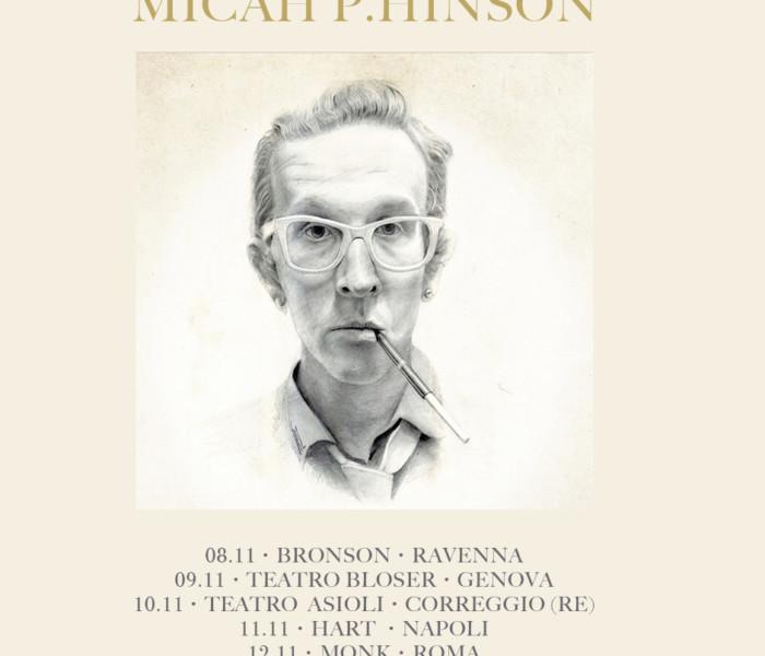 Micah P. Hinson in tour in Italia a novembre