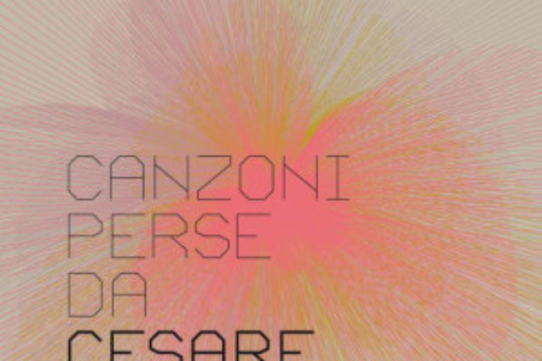 """Cesare Malfatti, """"Canzoni perse"""": recensione e streaming"""