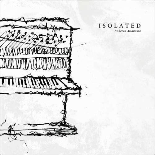 """Roberto Attanasio, """"Isolated"""": recensione e streaming"""
