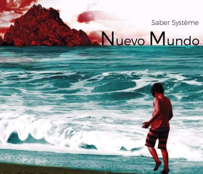 """Saber Système, """"Nuevo Mundo"""": la recensione"""