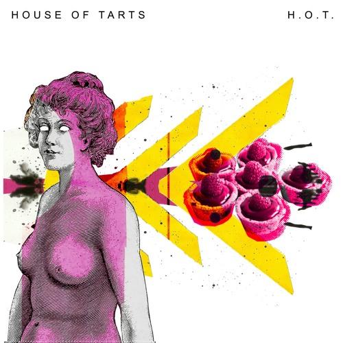 """House of Tarts, """"H.O.T."""": la recensione"""