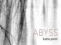 """Katia Pesti, """"Abyss"""": la recensione"""