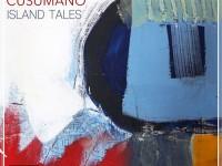 """Massimiliano Cusumano, """"Island Tales"""": recensione e streaming"""