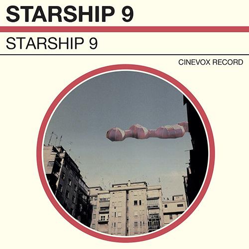 "Starship 9, ""Starship 9"": la recensione"