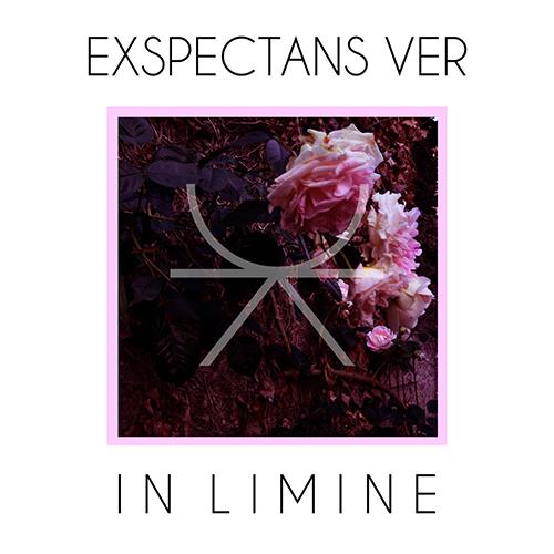 """Exspectans Ver, """"In Limine"""": l'aperitivo con l'ep"""