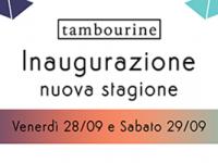 Tambourine: parte la nuova stagione