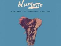 """Blumosso, """"In un baule di personalità multiple"""": la recensione"""