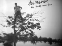 "Des Moines, ""Like Freshly Mown Grass"": la recensione"