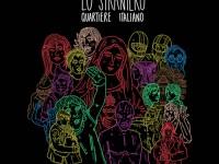 """Lo Straniero, """"Quartiere italiano"""": la recensione"""