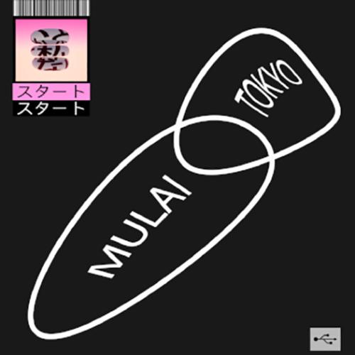 """Mulai: """"Tokyo"""" è il nuovo singolo"""