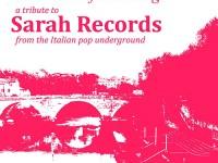 Sarah Records: ecco il tributo italiano