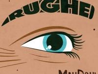 "MahDoh!, ""Rughe"": la recensione"