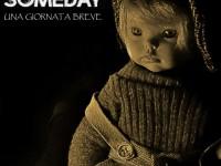"""Someday, """"Una giornata breve"""": la recensione"""