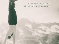 """Alessandro Sipolo, """"Un altro equilibrio"""": la recensione"""
