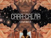 """Cara Calma, """"Souvenir"""": recensione e streaming"""