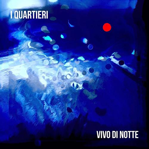 """I Quartieri: """"Vivo di notte"""" è il nuovo video #TRAKOFTHENIGHT"""