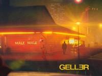 """Geller, """"Male Male"""": recensione e streaming"""
