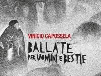 """Vinicio Capossela, """"Ballate per uomini e bestie"""": recensione e streaming"""