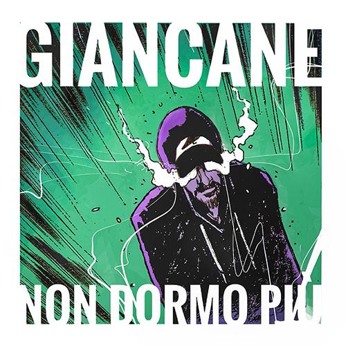"""Giancane: """"Non dormo più"""" è il nuovo singolo"""