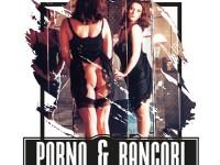 """In Arte Gibilterra, """"Porno & Rancori"""": recensione e streaming"""