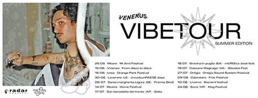 Venerus: annunciate le nuove date del Vibe Tour Summer Edition