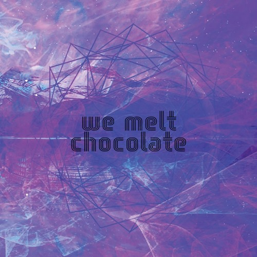 we melt chocolate