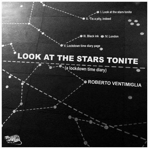 """Roberto Ventimiglia, """"Look at the stars tonite"""": recensione e streaming"""