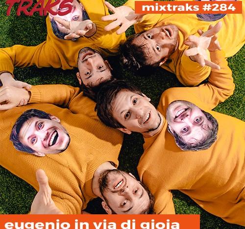 mixtraks 284 eugenio in via di gioia