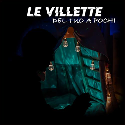 """Le Villette: """"Del tuo a pochi"""" è il nuovo singolo"""
