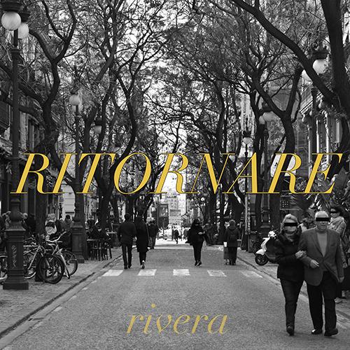 """Rivera: """"Ritornare"""" è il nuovo singolo"""