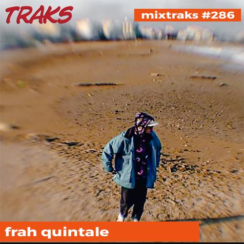mixtraks 286 Frah quintale