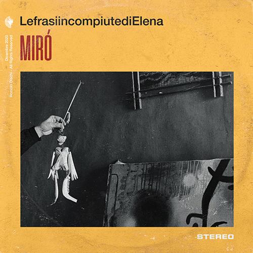 """LefrasiincompiutediElena: """"Mirò"""" è il nuovo singolo"""