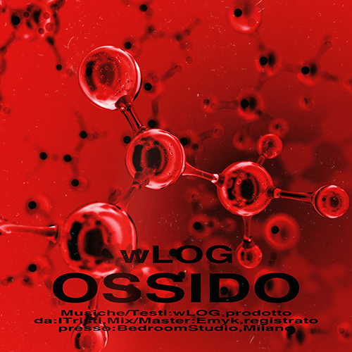 """wLOG: """"Ossido"""" è il nuovo singolo"""