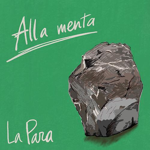 """LaPara: """"Alla Menta"""" è il nuovo singolo"""