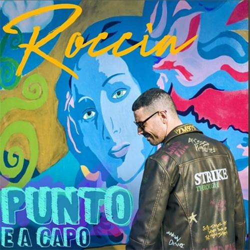 """Roccia, """"Punto e a Capo"""": recensione e streaming"""