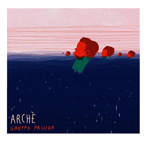 """Gruppo Palude, """"Arché"""": recensione e streaming"""